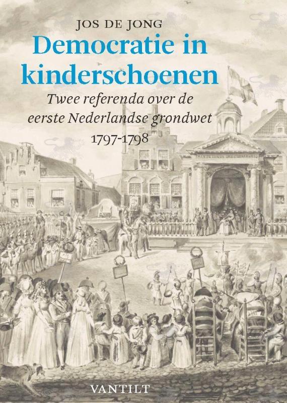 Jos de Jong,Democratie in kinderschoenen