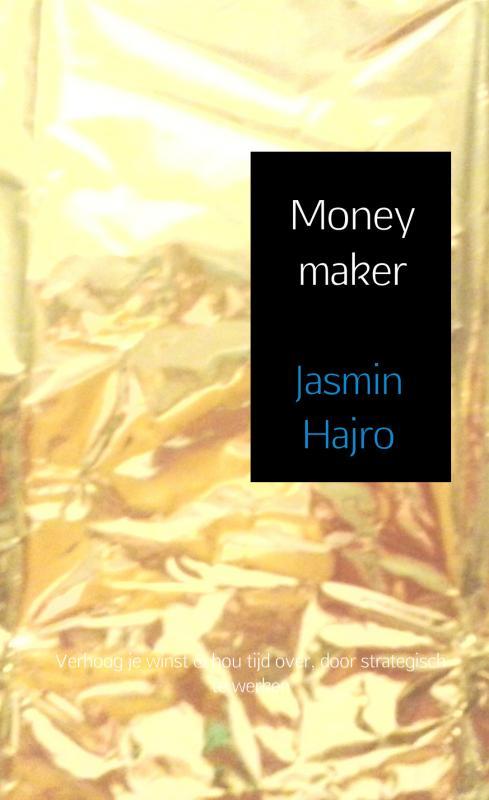 Jasmin Hajro,Moneymaker