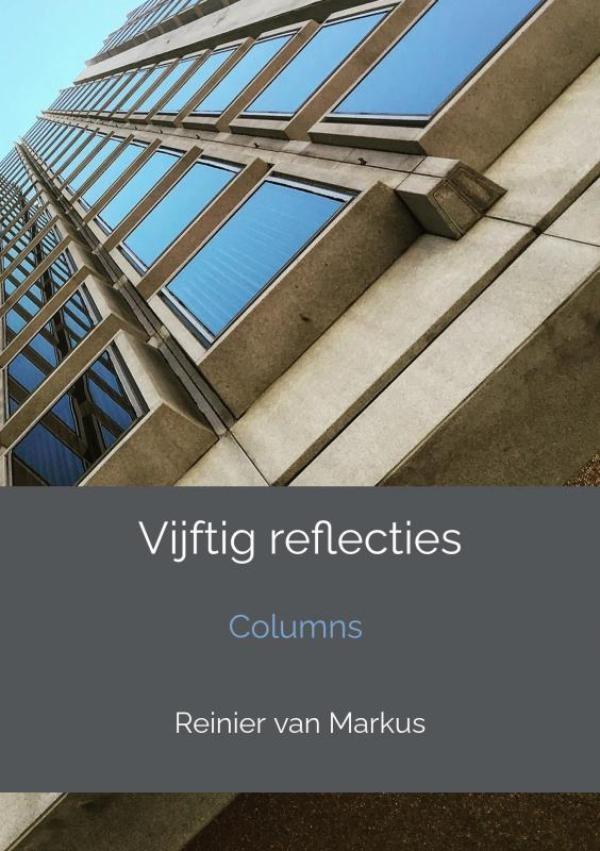 Reinier Van Markus,Vijftig reflecties