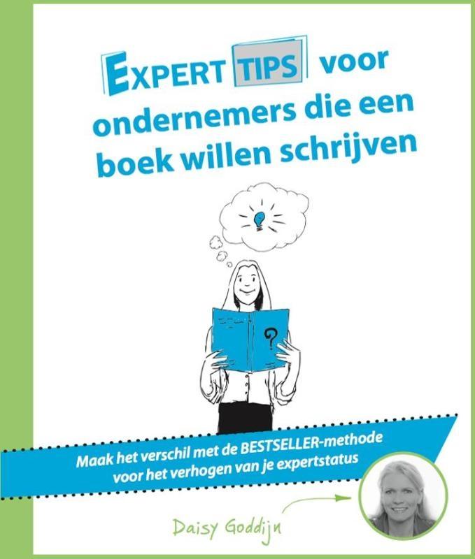Daisy Goddijn,Experttips voor ondernemers die een boek willen schrijven