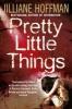 Hoffman, Jilliane,Pretty Little Things