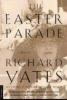 Yates, Richard,Easter Parade