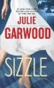 Garwood, Julie,Sizzle