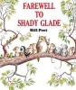 Peet, Bill,Farewell to Shady Glade