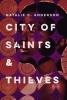 Anderson, Natalie C., ,City of Saints & Thieves