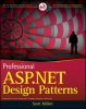 Millett, Scott,Professional ASP.NET Design Patterns