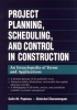 Popescu, Calin M.,Project Planning, Scheduling, and Control in Construction