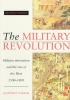 Parker, Geoffrey,The Military Revolution