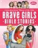 Thomas Nelson Publishers,Brave Girls Bible Stories