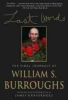 Burroughs, William S.,Last Words