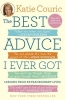 Couric, Katie,The Best Advice I Ever Got