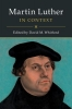 Whitford, David M.,Martin Luther in Context