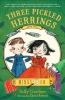 Gardner, Sally,Three Pickled Herrings