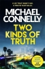 <b>Connelly Michael</b>,Two Kinds of Truth