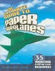Harbo, Christopher L.,The Ultimate Guide to Paper Airplanes