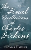 Hauser, Thomas,The Final Recollections of Charles Dickens