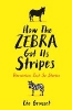 L. Grasset,How the Zebra Got Its Stripes
