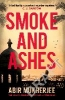 Mukherjee Abir,Smoke and Ashes