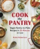Robertson, Robin,Cook the Pantry