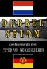 Peter van Wermeskerken,Dubbel Spion