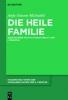 Michalski, Anja-Simone,Die heile Familie