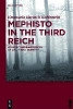 Barasch Rubinstein, Emanuela, ,Mephisto in the Third Reich