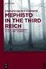 Barasch Rubinstein, Emanuela,Mephisto in the Third Reich