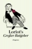 Loriot,Loriots großer Ratgeber