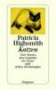 Highsmith, Patricia,Katzen