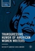 ,Transgressive Humor of American Women Writers