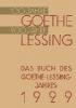 Paul Von Hindenburg,Das Buch Des Goethe-Lessing-Jahres 1929