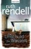 Rendell, Ruth,Die Unschuld des Wassers
