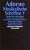 Adorno, Theodor W.,Musikalische Schriften 5