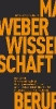 Weber, Max,Wissenschaft als Beruf