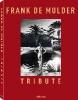 De Mulder, Frank,Tribute