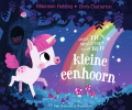 <b>Rhiannon  Fielding</b>,Over tien minuutjes naar bed kleine eenhoorn