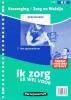 Valérie  Janssen,Verzorging/Zorg & Welzijn - breed Ik zorg er wel voor 8 Het sportcentrum Werkveldmap