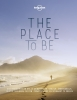 ,Lonely Planet The Place to Be