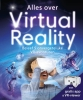 Jack  Challoner,Alles over Virtual Reality