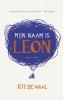 <b>Kit de Waal</b>,Mijn naam is Leon