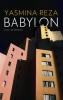 <b>Yasmina  Reza</b>,Babylon