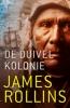 <b>James Rollins</b>,De duivelkolonie