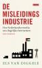 Els van Diggele,De misleidingsindustrie