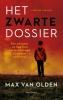 <b>Max van Olden</b>,Het zwarte dossier
