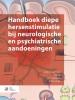 ,Handboek diepe hersenstimulatie bij neurologische en psychiatrische aandoeningen
