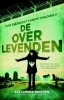 Alexandra  Bracken,The Darkest Minds-trilogie De overlevenden