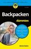 <b>Michiel  Kelder</b>,Backpacken voor Dummies, 2e editie