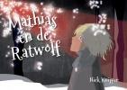 <b>Niek  Kuijper</b>,Mathias en de Ratwolf