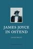 <b>Xavier Tricot</b>,James Joyce in Ostend