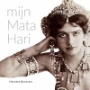 Hanneke  Boonstra,Mijn Mata Hari